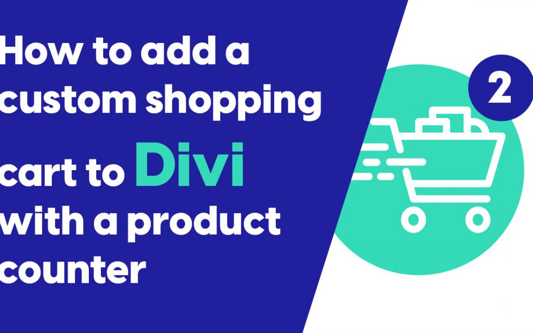 How to add a custom shopping cart icon to divi with a product counter